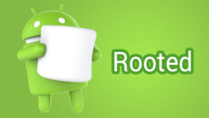 Android 6.0 Marshmallow Root