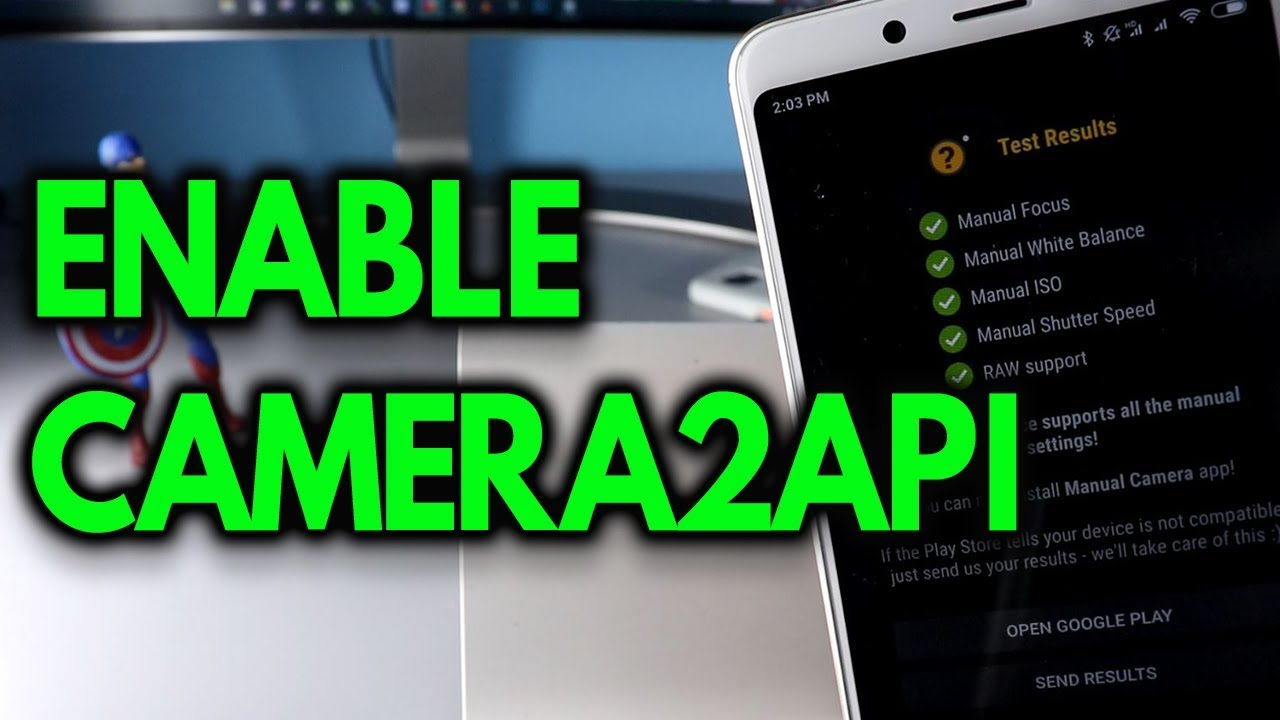 How to Enable Camera2API