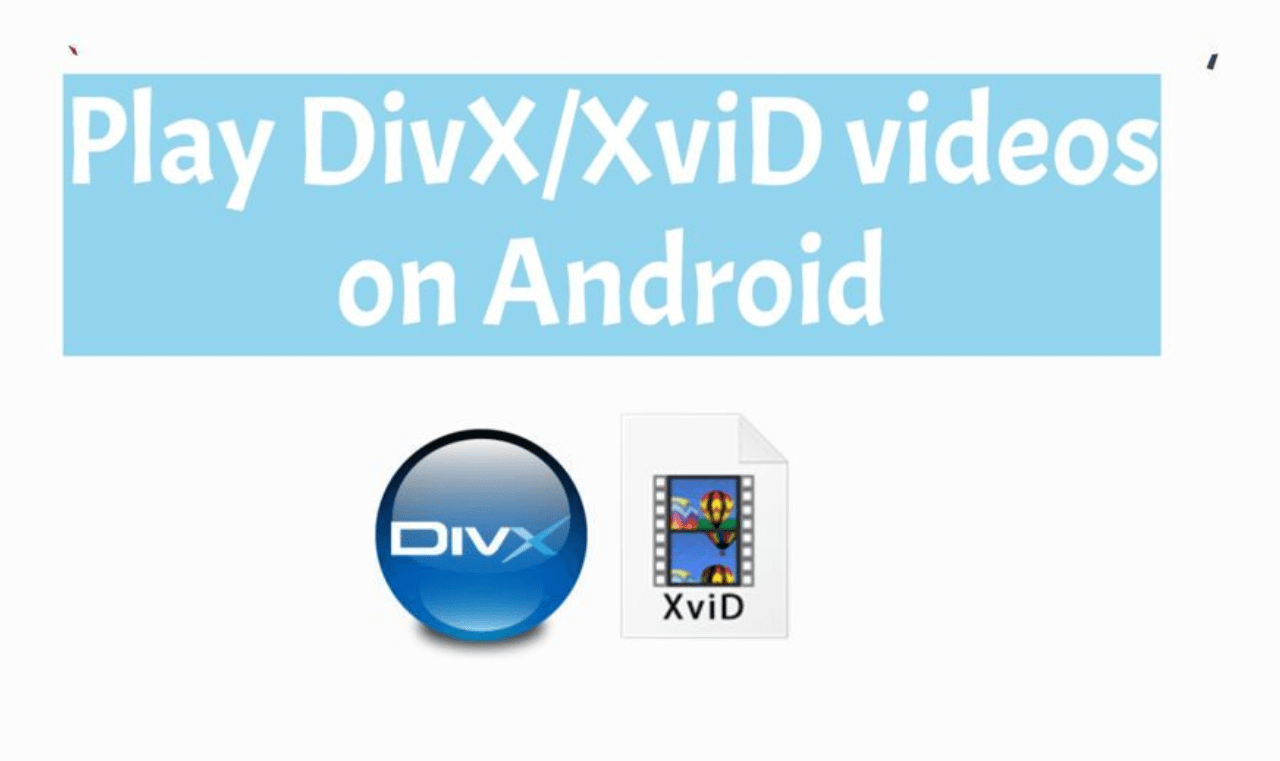 Play DivX and XviD videos on Android