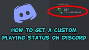 Discord Custom Game Status