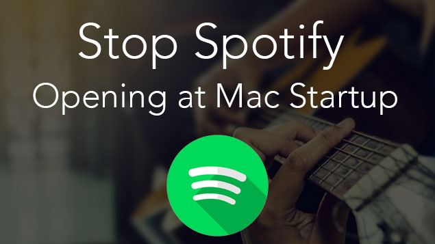 Spotify Disable Automatic Startup