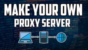 Create Proxy Server