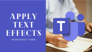 How To Apply Message Formatting in Microsoft Teams