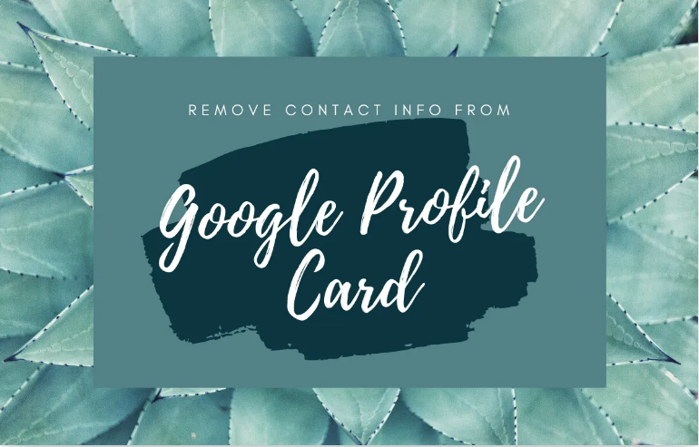 delete contact info from Google Profile Card