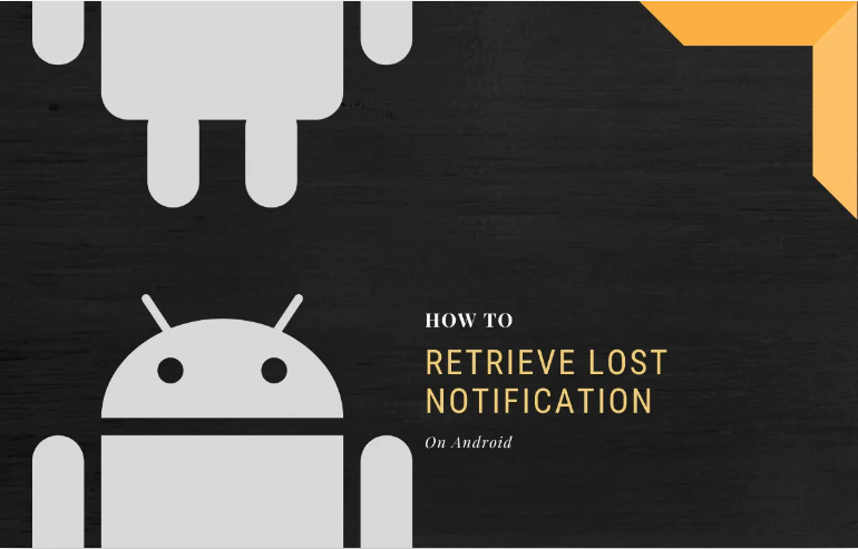 recover lost or old notification