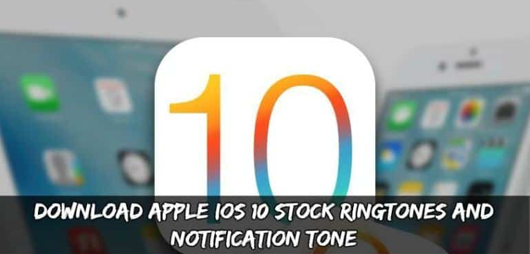 Download iOS 10 Ringtones