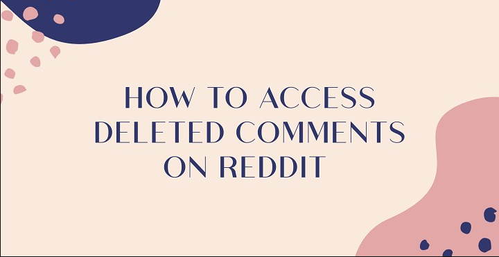 Access Removed Comments on Reddit