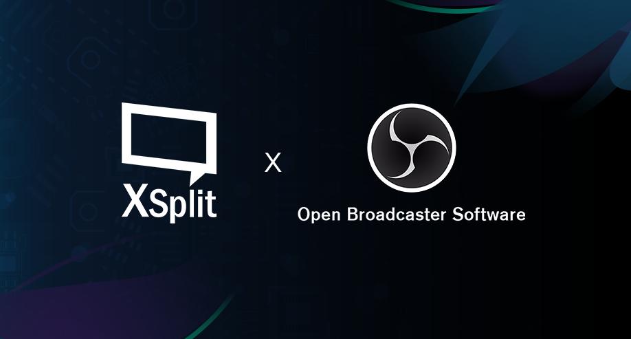 OBS vs XSplit Broadcaster