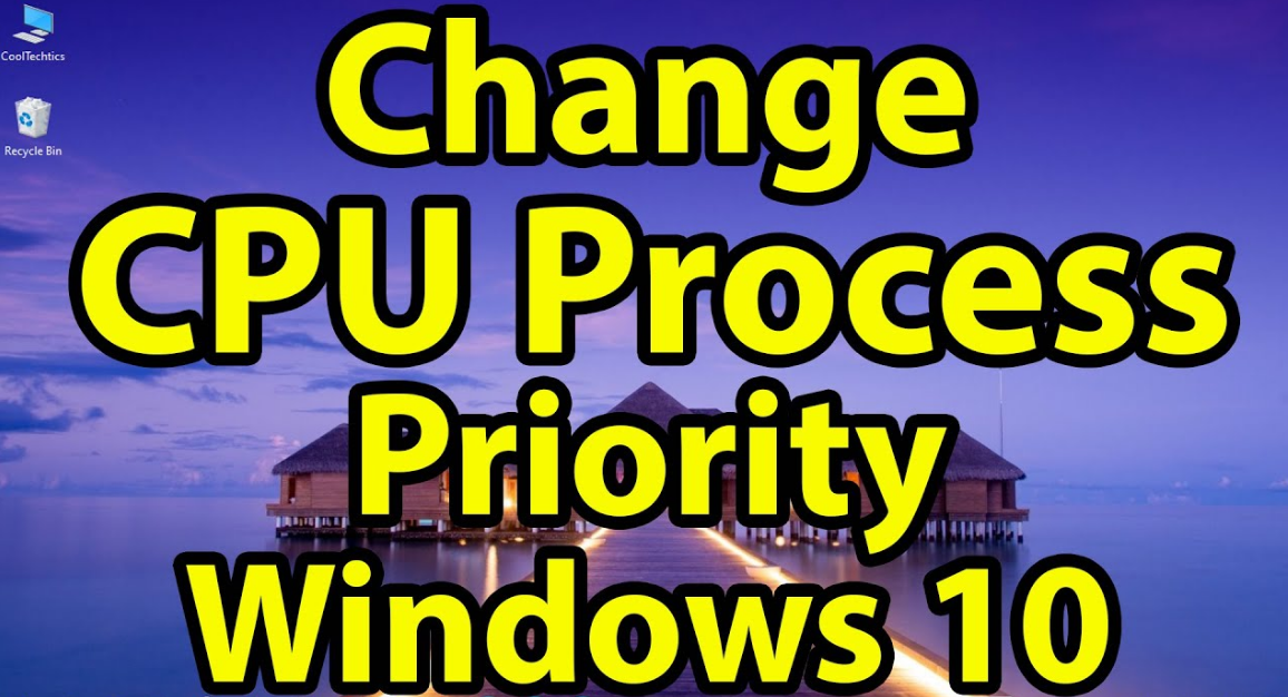 Process Priority in Windows 10