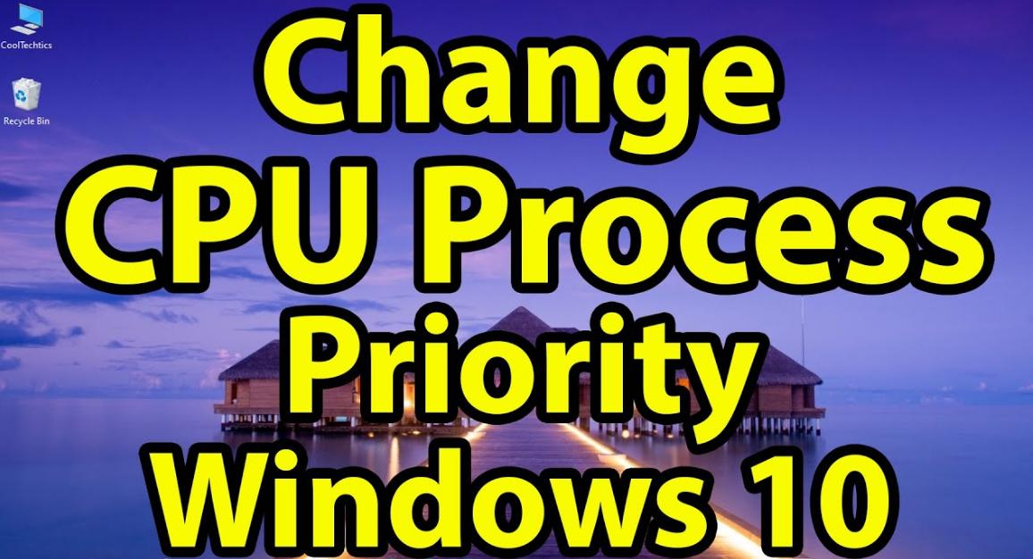 Process Priority in Windows 10