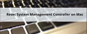 Reset System Management Controller