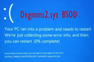 Fix dxgmms2.sys BSOD Error