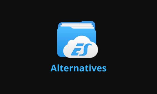 es file explorer alternatives
