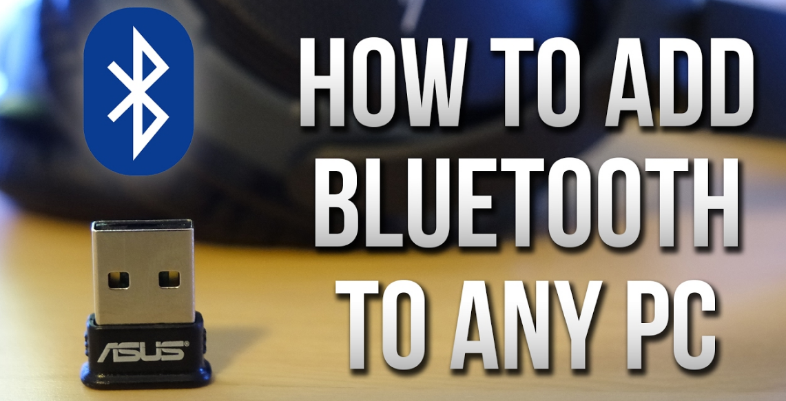 Add Bluetooth to Your Computer