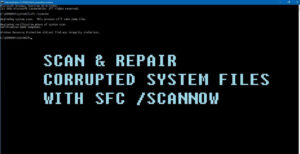 SFC To Repair Issues On Windows 10