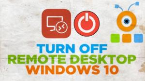 Turn Off Remote Desktop