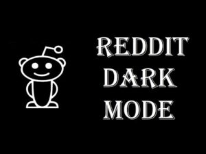 Turn On Reddit's Dark Mode