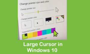 Change Mouse Cursor Size On Windows 10
