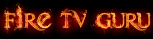 Fire TV Guru Wizard