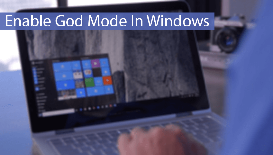 Enable God Mode Windows 10