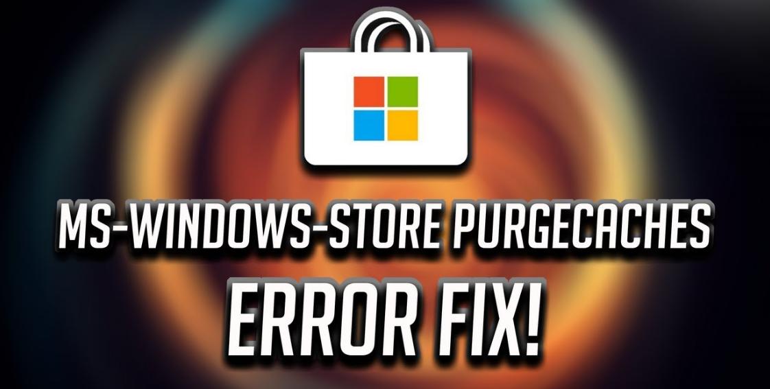 Fix ms-windows-store:purgecaches