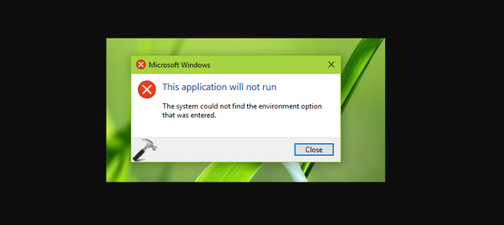 System Couldn't Find Environment Option That Was Entered