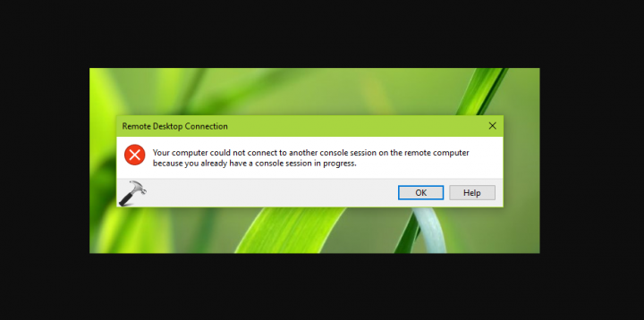 Computer Couldn't Connect To Another Console Session On The Remote Computer