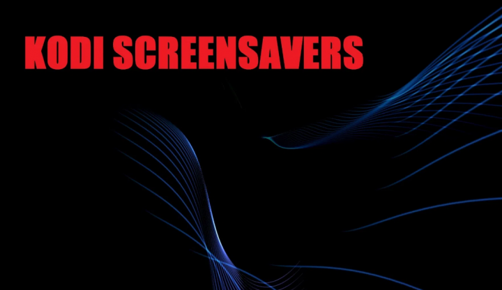 Kodi Screensavers