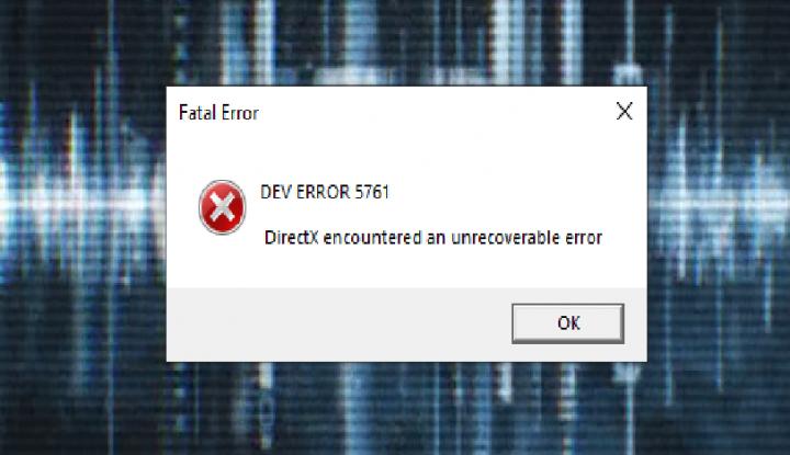 Dev Error 5761 DirectX