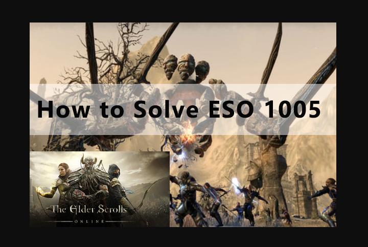 Elder Scrolls Online Error 1005