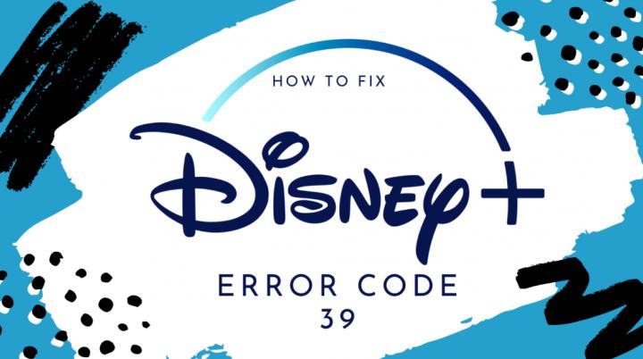 Disney+ Error Code 39