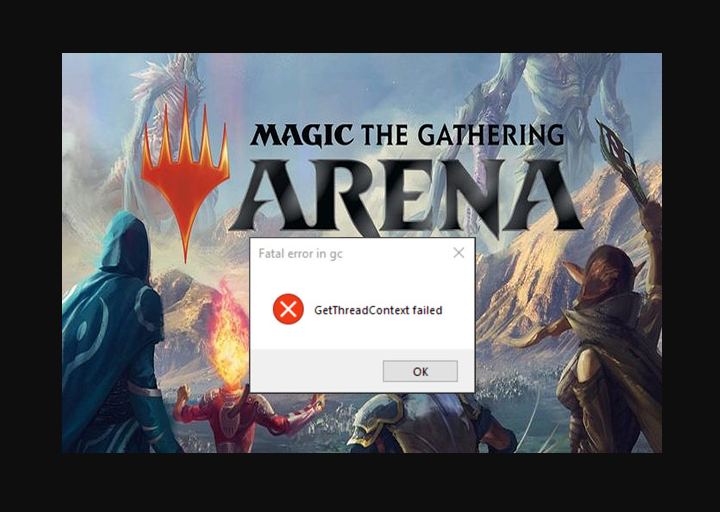 MTG Arena Error GetThreadContext Failed