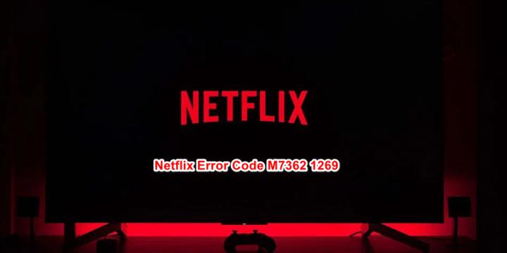 Netflix Error M7362 1269