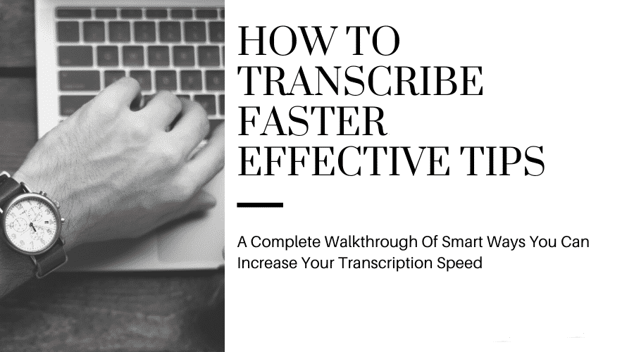 How to get a transcription faster