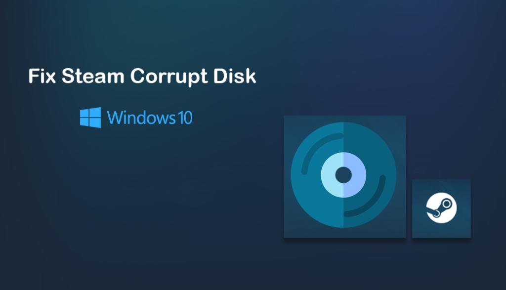 Steam Corrupt Disk